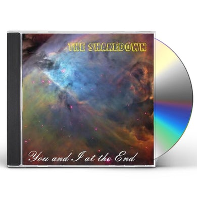 Shakedown YOU & I AT THE END CD