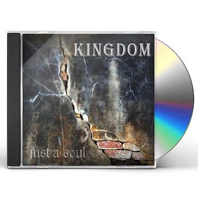 Kingdom JUST A SOUL CD