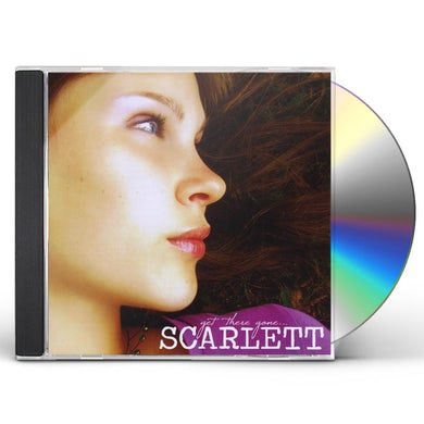 Scarlett GET THERE GONE CD