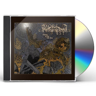 Mors Principium Est DAWN OF THE 5TH ERA CD