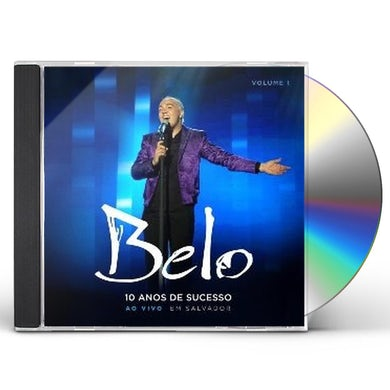 Belo 10 ANOS DE SUCESSO 1 CD