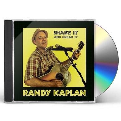 Randy Kaplan SHAKE IT & BREAK IT CD