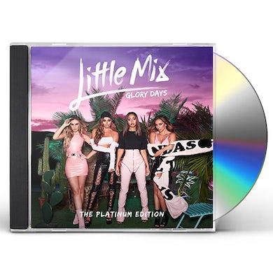 Little Mix GLORY DAYS: PLATINUM EDITION CD