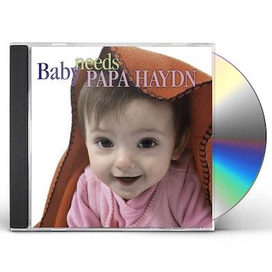 BABY NEEDS PAPA HAYDN CD