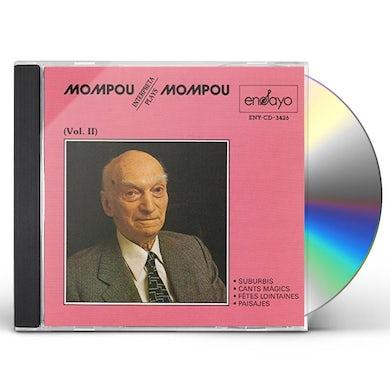 Mompou PLAYS MOMPOU 2 CD