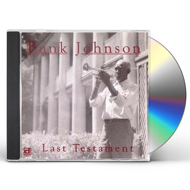 Bunk Johnson LAST TESTAMENT CD