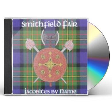 Smithfield Fair JACOBITES BY NAME CD