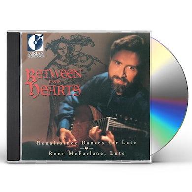 Ronn McFarlane BETWEEN 2 HEARTS: RENAISSANCE DANCES FOR LUTE CD