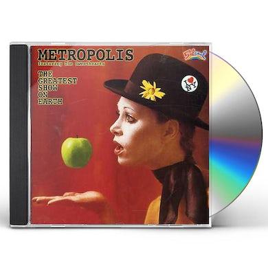 Metropolis GREATEST SHOW ON EARTH CD