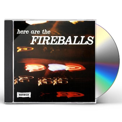 HERE ARE THE FIREBALLS CD