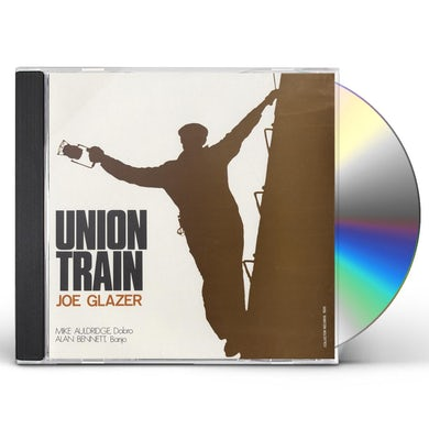 Joe Glazer UNION TRAIN CD