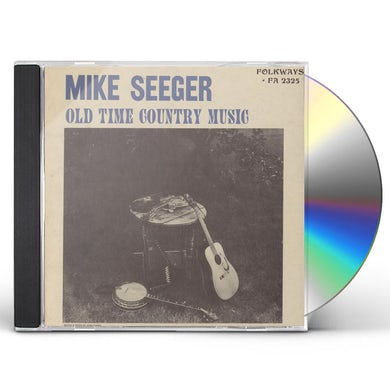 Mike Seeger OLD TIME COUNTRY MUSIC CD