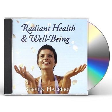 Steven Halpern RADIANT HEALTH & WELL BEING CD