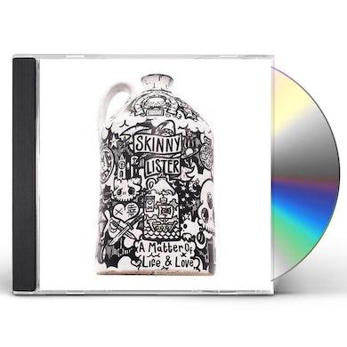Skinny Lister MATTER OF LIFE & LOVE CD