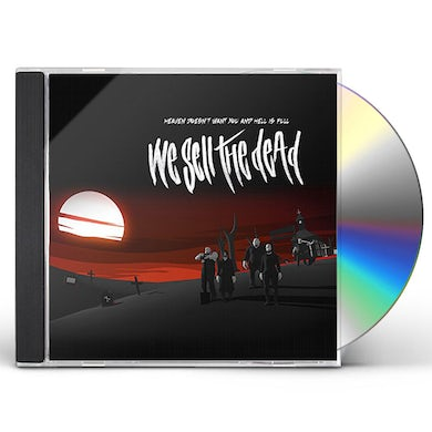 We Sell The Dead HEAVEN DOESN'T WANT YOU & HELL IS FULL CD