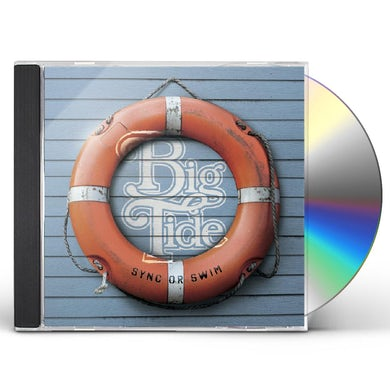 Big Tide SYNC OR SWIM CD
