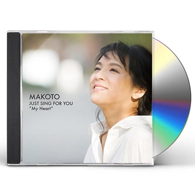 Makoto JUST SING FOR YOU VOL 1: MY HEART CD