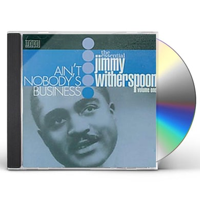 Jimmy Witherspoon AIN'T NOBODY'S BUSINESS CD