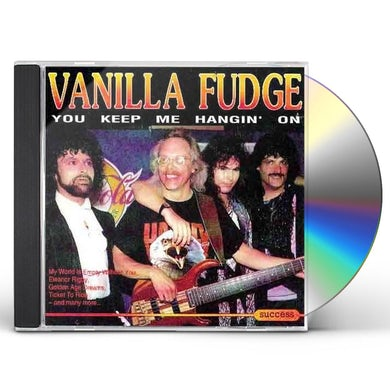 Vanilla Fudge YOU KEEP ME HANGIN' ON (LIVE) CD