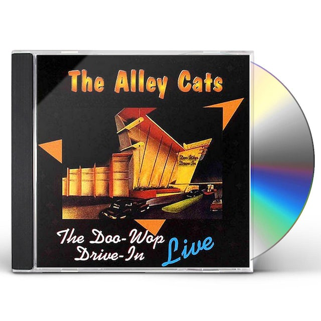 Alley Cats DOO WOP DRIVE IN LIVE CD