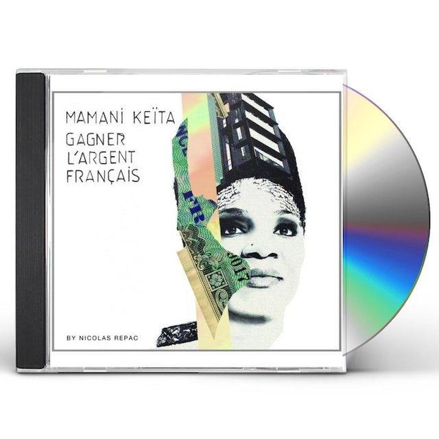 Mamani Keita GAGNER L'ARGENT FRANCAIS CD