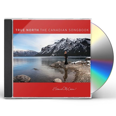 Eleanor McCain TRUE NORTH: THE COLLECTION CD