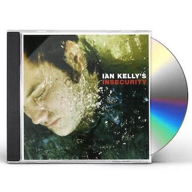 IAN KELLY'S INSECURITY CD