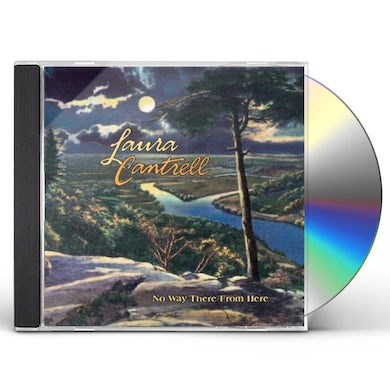 Laura Cantrell NO WAY THERE FROM HERE CD