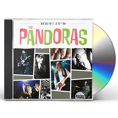 HEY IT'S THE PANDORAS CD