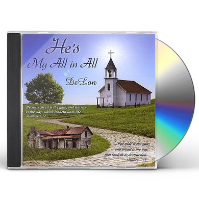 DeLon HE'S MY ALL IN ALL CD