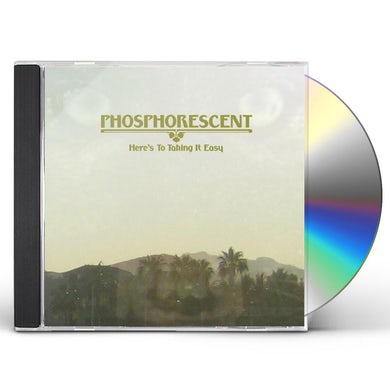 Phosphorescent HERE'S TO TAKING IT EASY CD
