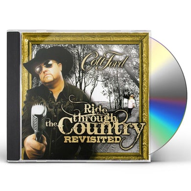 Colt Ford RIDE THROUGH THE COUNTRY REVISITED CD