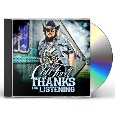 Colt Ford THANKS FOR LISTENING CD
