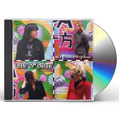 Screaming Orphans EAST 12TH STREET CD