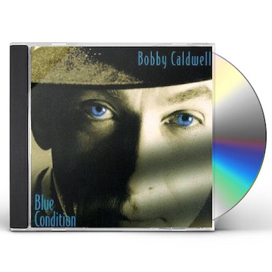 Bobby Caldwell BLUE CONDITION CD