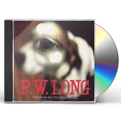 P.W. Long GOD BLESS THE DRUNKARDS DOG CD