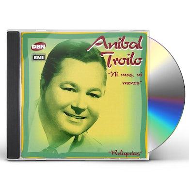 Anibal Troilo NI MAS NI MENOS CD