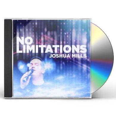Joshua Mills NO LIMITATIONS CD