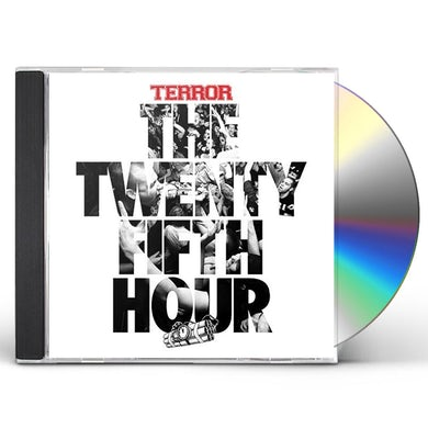 Terror 25TH HOUR CD