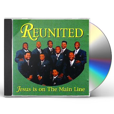 Reunited JESUS ON THE MAINLINE CD