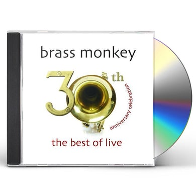 Brass Monkey 30TH ANNIVERSARY CELEBRATION: BEST OF LIVE CD