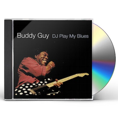 Buddy Guy DJ PLAY MY BLUES CD