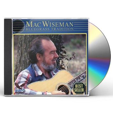 Mac Wiseman BLUEGRASS TRADITION CD