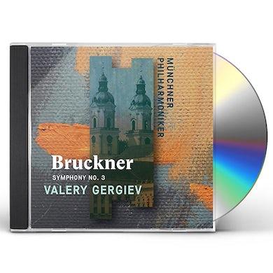 Valery Gergiev BRUCKNER: SYMPHONY NO. 3 CD