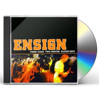 Ensign THREE YEARS TWO MONTHS ELEVEN DAYS CD