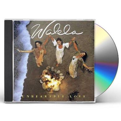Walela UNBEARABLE LOVE CD