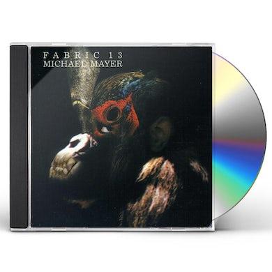 Michael Mayer FABRIC 13 CD