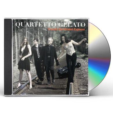Quartetto Gelato TRAVELS THE ORIENT EXPRESS CD