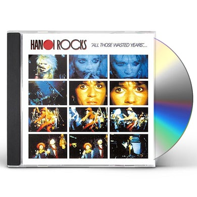Hanoi Rocks ALL THOSE WASTED YEARS: LIVE AT THE MARQUEE CD