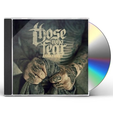 Those Who Fear UNHOLY ANGER CD